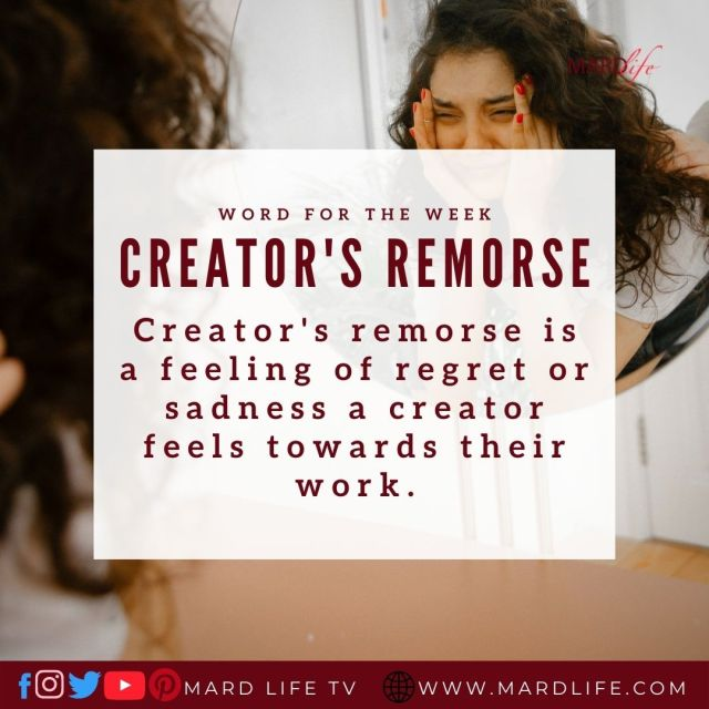 Creator's Remorse (Word For The Week)