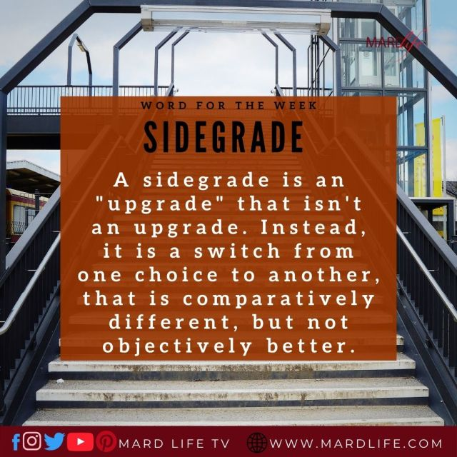 Sidegrade (Word For The Week)