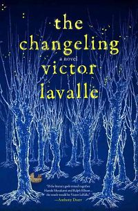 Book cover for The Changeling by Victor LaValle