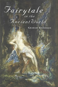 Book cover for Fairytale in the Ancient World by Graham Anderson