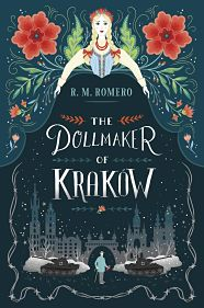 Book cover of The Dollmaker of Krakow by R.M. Romero
