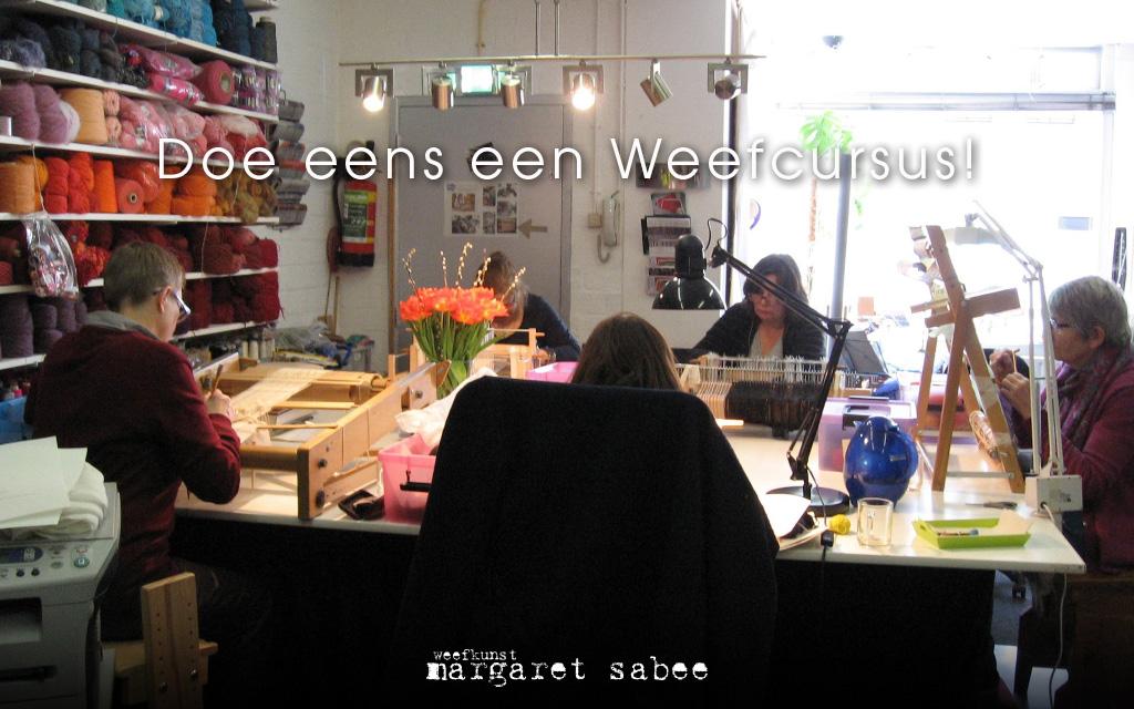 Weefcursus bij Margaret Sabee Weefkunst Den Haag