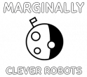 Marginally Clever Robots