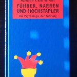 Führer, Narren und Hochstapler