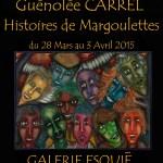 Affiche Guénolée Carrel Galerie Esquié - 28 mars au 3 avril 2015