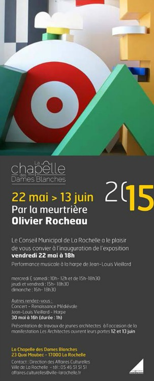 Olivier Rocheau expose Chapelle des Dames Blanches