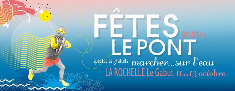 Fêtes le Pont - La Rochelle Octobre 2019