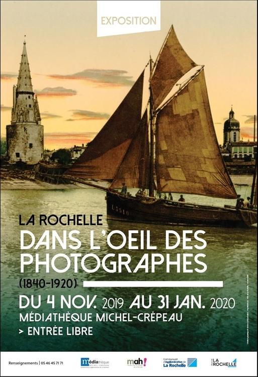Exposition dans l'oeil des photogaphes - La Rochelle