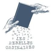 Les rebelles ordinaires librairie La Rochelle