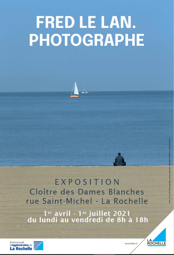 Affiche expo FRED LE LAN.PHOTOGRAPHE