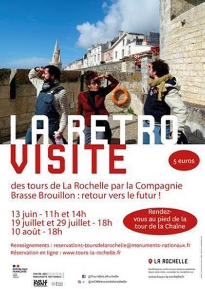 La Retro visite des Tours de La Rochelle