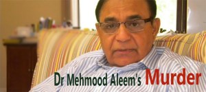 Dr. Mehmood Aleem Murdered