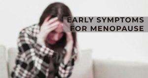 Common Symptoms of Premenopause