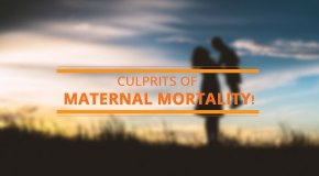 5 Reasons Why Women are Still Dying of Child Birth