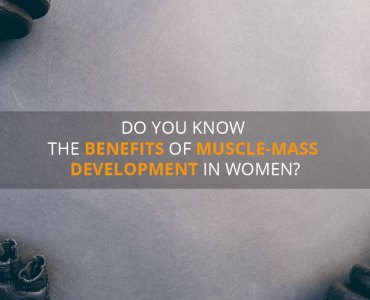 Benefits of Developing Muscle-Mass for Women