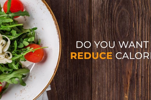 7 Ways How To Reduce Calories In Your Daily Diet