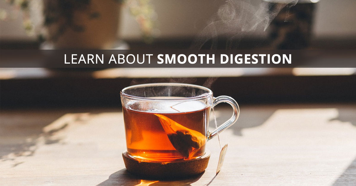 smooth digestion
