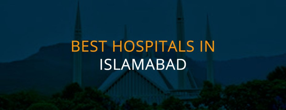 best hospitals in islamabad