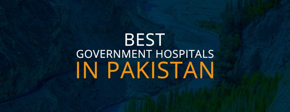 best hospitals in pakistan
