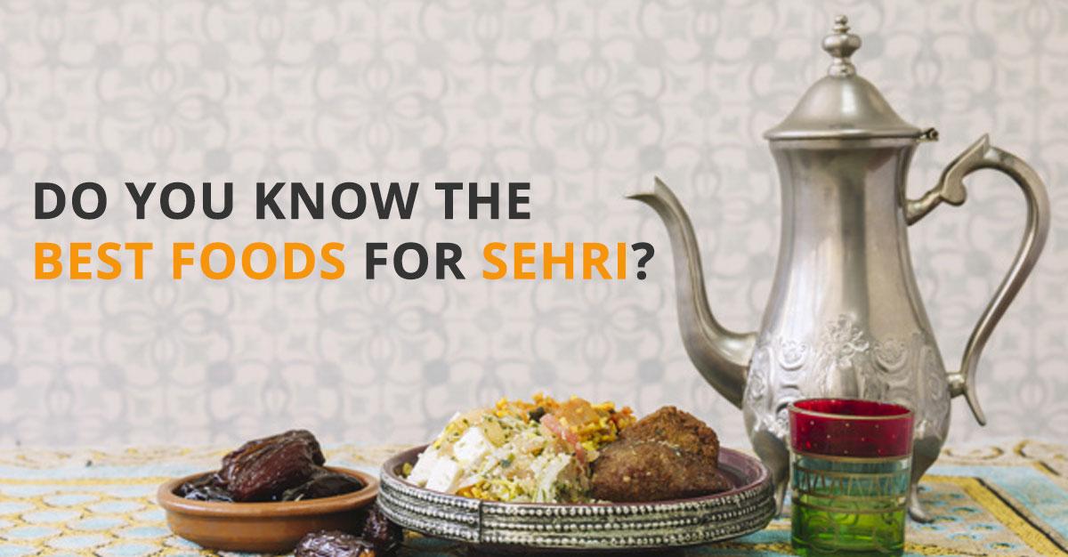 Food for Suhoor