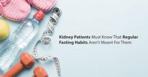 Tips for kidney patients in ramadan