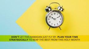 Utilize time in Ramadan