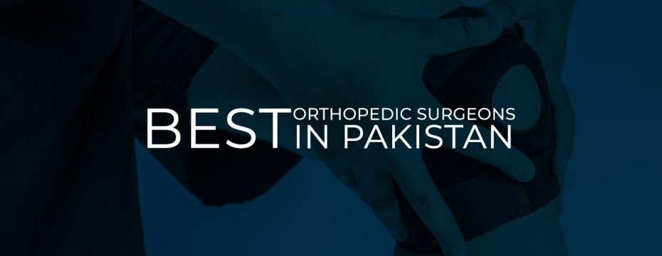 Orthopedic Surgeon In Lahore
