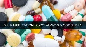 Self medication disadvantages