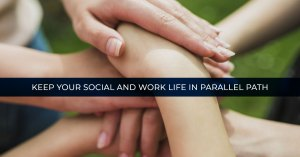 social and work life