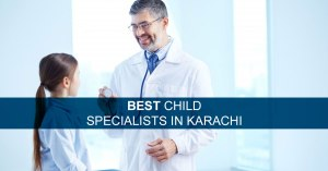best child specialists in karachi