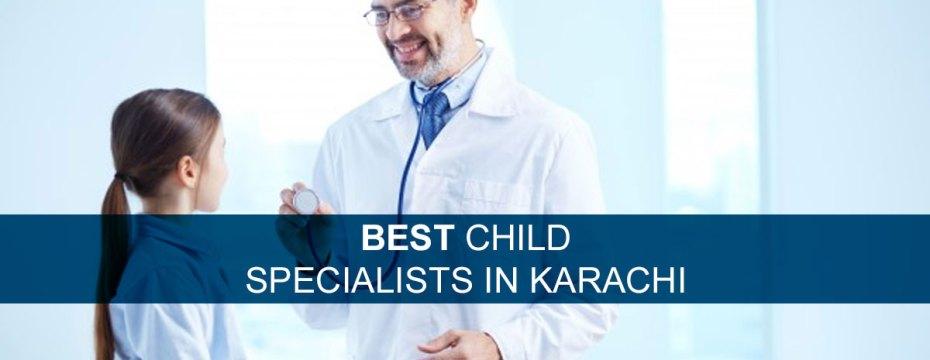 best child specialists in karachi