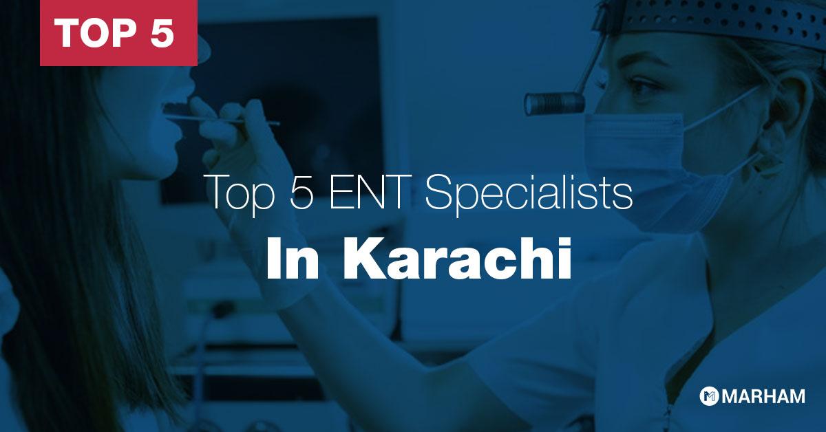 Top ENT specialists in Karachi