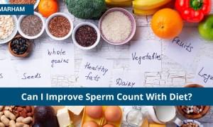How To Improve Sperm Quality And Quantity Through Diet