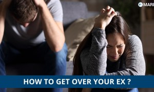 7 Amazing Tips On How to Get Over Your Ex?