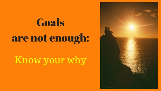 Goals are not enough-