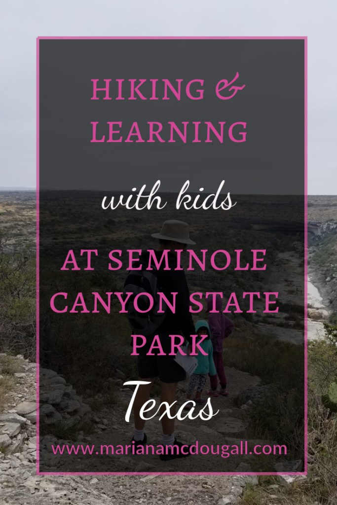 Hiking & Learning with Kids at Seminole Canyon State Park, Texas, www.marianamcdougall.com. Picutre of father and children on the trail.