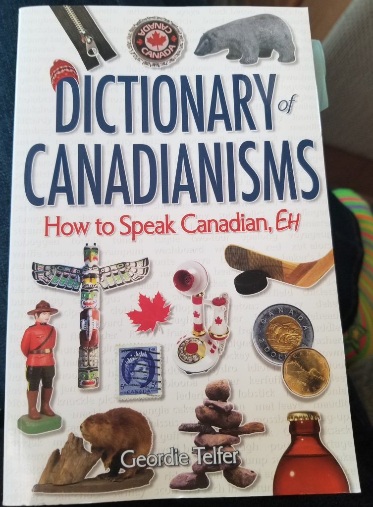 Book, Dictionary of Canadianisms: How to speak Canadian, eh?