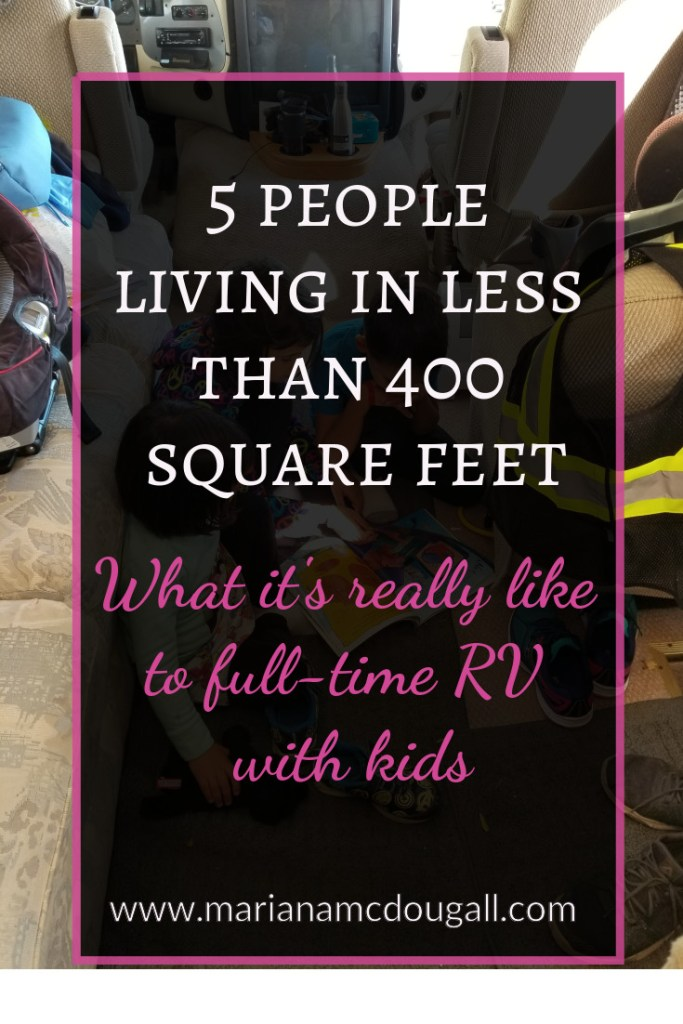 """5 people living in less than 400 square feet: What it's really like to full-time RV with kids, www.marianamcdougall.com. Background photo shows three children reading a book whiles sitting on the narrow floor of an RV """"living room"""""""