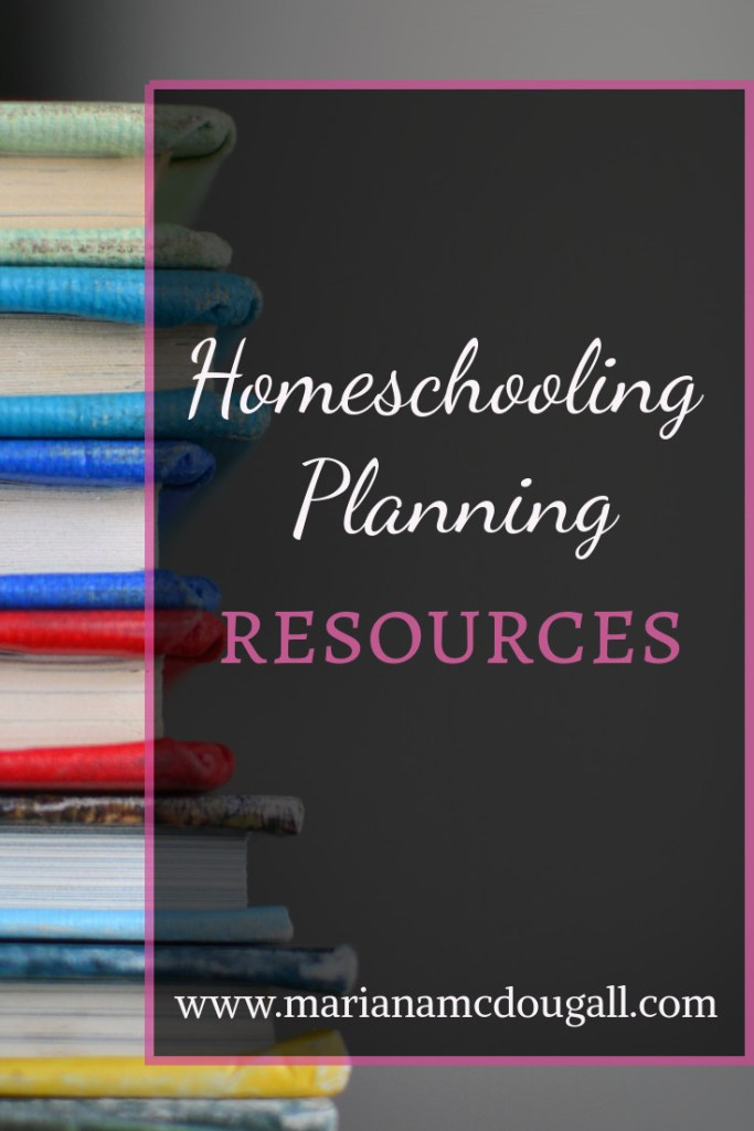 Homeschooling Planning Resources, www.marianamcdougall.com, Background Photo by Kimberly Farmer on Unsplash