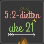 Forslag til 5:2-diett dagsmeny for 2 av ukens dager, uke 21
