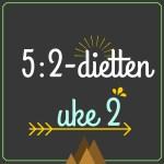 Forslag til 5:2-diett dagsmeny for 2 av ukens dager, uke 2 – 2016