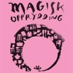 MAGISK OPPRYDDING –Rydd deg lykkelig med Konmari-metoden