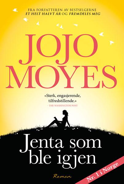 Jeg har lest boka Jenta som ble igjen av Jojo Moyes - BLOGG Marianne de Bourg / mariannedebourg.no