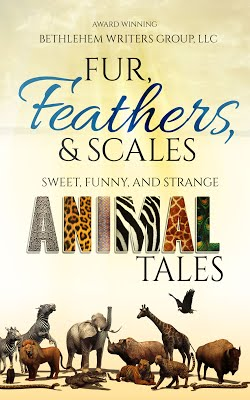 Fur, Feather, and Scales: Sweet, Funny, and Strange Animal Tales