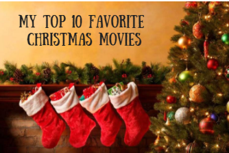 My favorite Holiday Movies of all Time