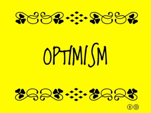 A Survival Guide for Optimists