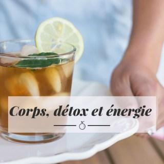 Corps, détox et énergie