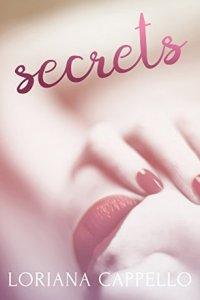 Book review: Secrets ~ Loriana Cappello