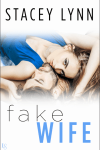 Book review: Fake Wife ~ Stacey Lynn