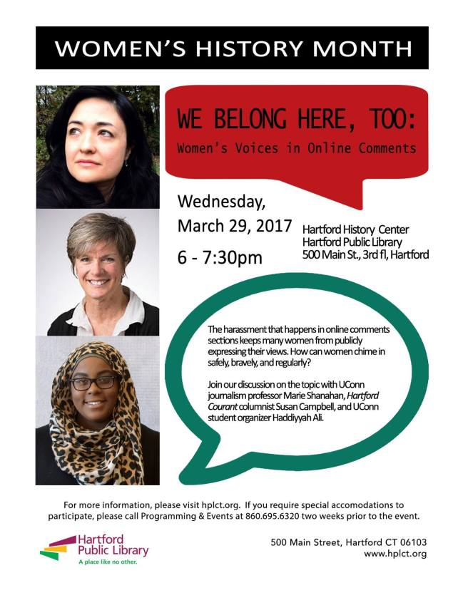 """Flier from Hartford Public Library event on March 29, 2017. """"We Belong Here, Too: Women's Voices in Online Comments"""""""